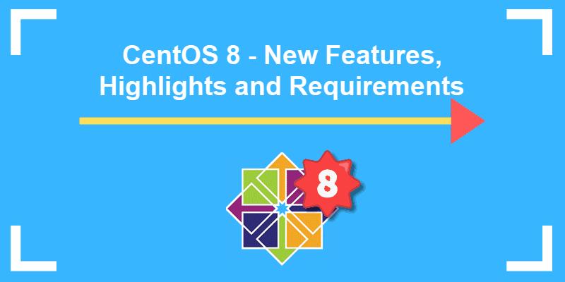 معرفی CentOS 8.1 و نحوه ی ارتقاء به آن